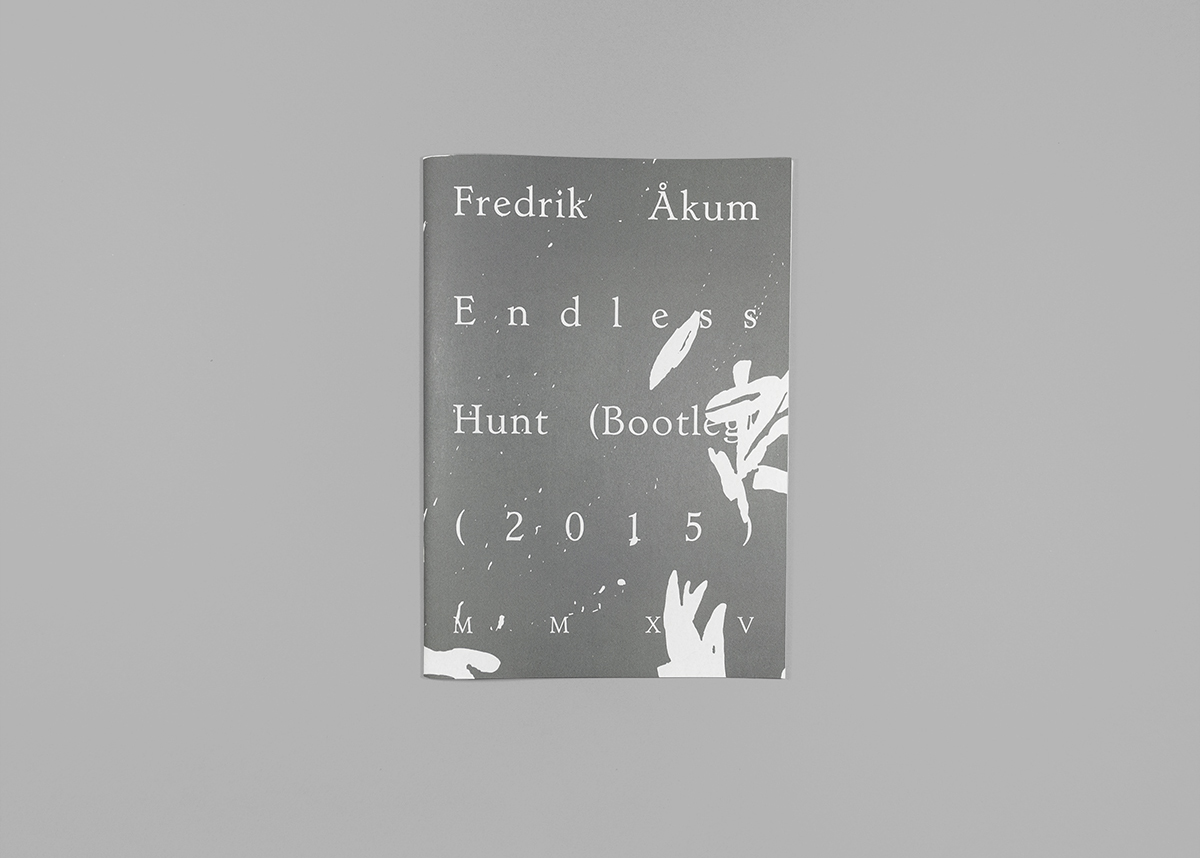Front, Endless Hunt (Bootleg) (2015), 14,8 x 21 cm, full color, 24 pages, edition of 100.